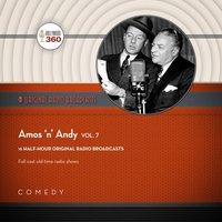 Amos 'n' Andy, Vol. 7 - Black Eye Entertainment - audiobook