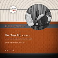 Cisco Kid, Collection 2 - Black Eye Entertainment - audiobook