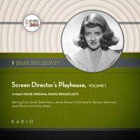 Screen Director's Playhouse, Vol. 1 - Black Eye Entertainment - audiobook