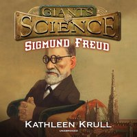 Sigmund Freud - Kathleen Krull - audiobook