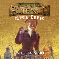 Marie Curie - Kathleen Krull - audiobook