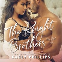 Knight Brothers Series - Carly Phillips - audiobook