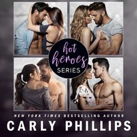 Hot Heroes Series - Carly Phillips - audiobook