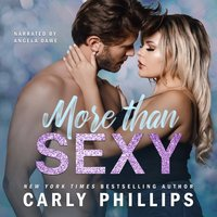 More Than Sexy - Carly Phillips - audiobook