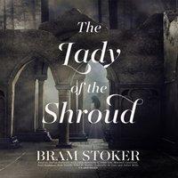 Lady of the Shroud - Bram Stoker - audiobook