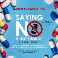 Saying No Is Not Enough, Second Edition - Robert Schwebel - audiobook
