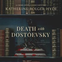Death with Dostoevsky - Katherine Bolger Hyde - audiobook