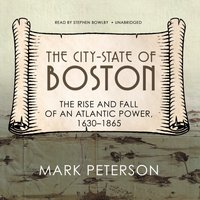 City-State of Boston - Mark Peterson - audiobook
