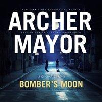 Bomber's Moon - Archer Mayor - audiobook