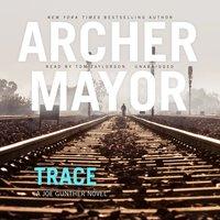 Trace - Archer Mayor - audiobook