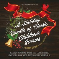 Holiday Bundle of Classic Children's Stories - various authors - audiobook