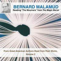 "Bernard Malamud Reading ""The Mourners"" from The Magic Barrel - Bernard Malamud - audiobook"