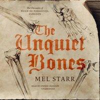 Unquiet Bones - Mel Starr - audiobook