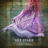 Without a Trace - Mel Starr - audiobook