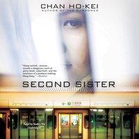 Second Sister - Chan Ho-Kei - audiobook