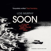 Soon - Lois Murphy - audiobook