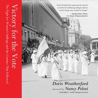 Victory for the Vote - Doris Weatherford - audiobook