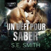 Un Defi pour Saber - S.E. Smith - audiobook