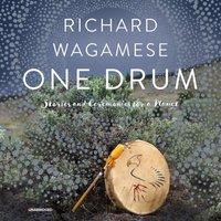 One Drum - Richard Wagamese - audiobook