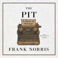 Pit - Frank Norris - audiobook