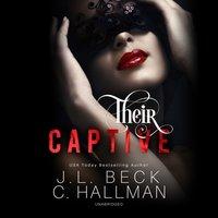 Their Captive - J. L. Beck - audiobook