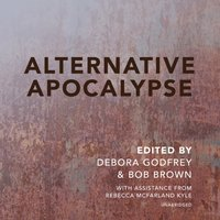 Alternative Apocalypse - Debora Godfrey - audiobook