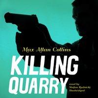 Killing Quarry - Max Allan Collins - audiobook
