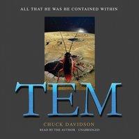 TEM - Chuck Davidson - audiobook
