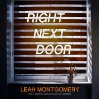 Right Next Door - Leah Montgomery - audiobook