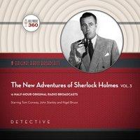 New Adventures of Sherlock Holmes, Vol. 3 - Black Eye Entertainment - audiobook