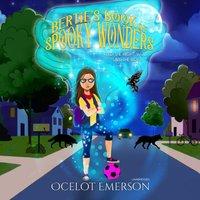 Bertie's Book of Spooky Wonders - Ocelot Emerson - audiobook