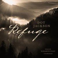 Refuge - Dot Jackson - audiobook