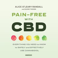 Pain-Free with CBD - Alice O'Leary Randall - audiobook