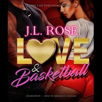 Love and Basketball - J. L. Rose - audiobook