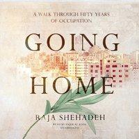 Going Home - Raja Shehadeh - audiobook