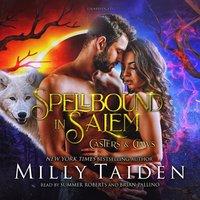 Spellbound in Salem - Milly Taiden - audiobook