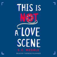 This Is Not a Love Scene - S. C. Megale - audiobook