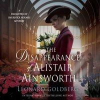 Disappearance of Alistair Ainsworth - Leonard Goldberg - audiobook