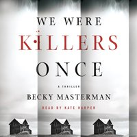 We Were Killers Once - Becky Masterman - audiobook