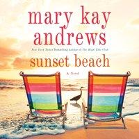 Sunset Beach - Mary Kay Andrews - audiobook