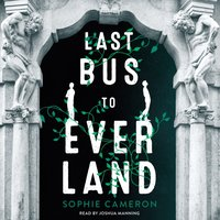 Last Bus to Everland - Sophie Cameron - audiobook