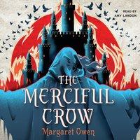 Merciful Crow - Margaret Owen - audiobook