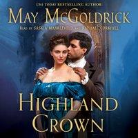 Highland Crown - May McGoldrick - audiobook