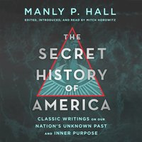 Secret History of America - Manly P. Hall - audiobook