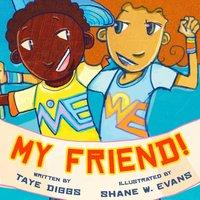 My Friend! - Taye Diggs - audiobook