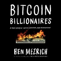 Bitcoin Billionaires - Ben Mezrich - audiobook