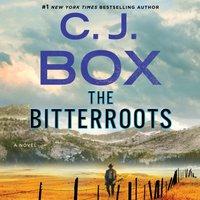Bitterroots - C.J. Box - audiobook