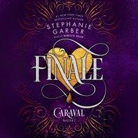 Finale - Stephanie Garber - audiobook