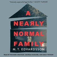 Nearly Normal Family - M.T. Edvardsson - audiobook