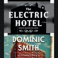 Electric Hotel - Dominic Smith - audiobook